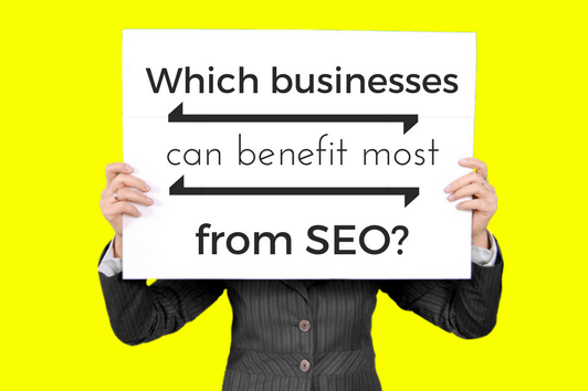 Which businesses can benefit most significantly from SEO?