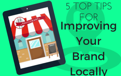 5 Top Tips for Building and Positioning a Local Brand